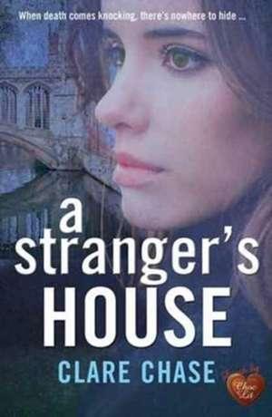 Stranger's House de Clare Chase