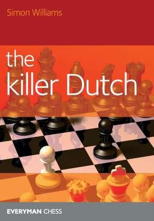 The Killer Dutch de Simon Williams
