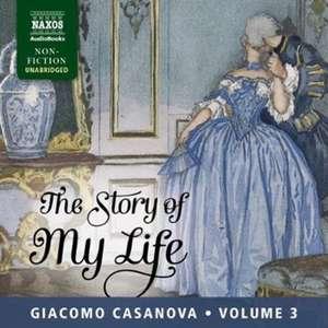The Story of my Life Vol.3 de Giacomo Casanova