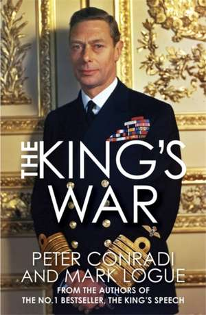 The King's War de Peter Conradi