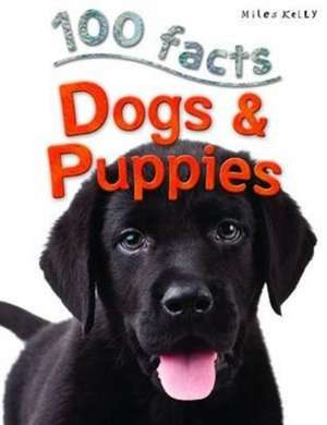 100 Facts - Dogs & Puppies