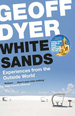 White Sands de Geoff Dyer