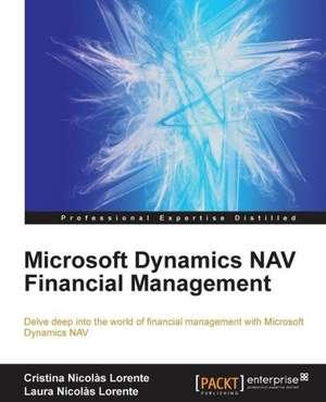 Microsoft Dynamics Nav Financial Management de Cristina Nicolas