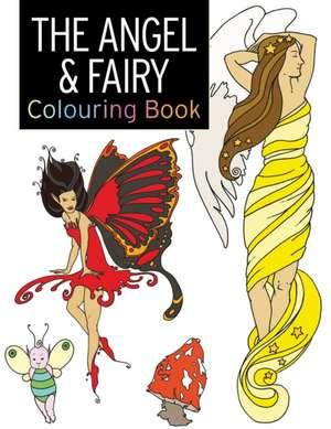 The Angel & Fairy Colouring Book de Rebecca Balchin