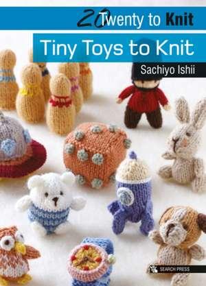 Tiny Toys to Knit