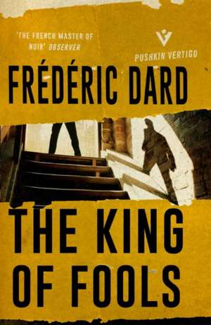 The King of Fools de Frederic Dard