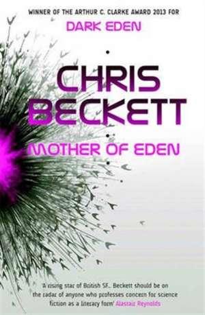 Eden 2. Mother of Eden de Chris Beckett