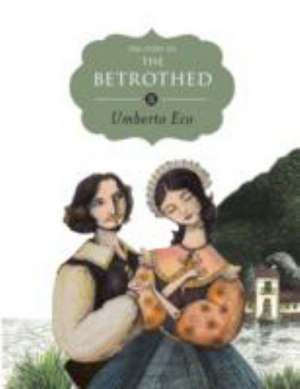 The Story of the Betrothed de Umberto Eco