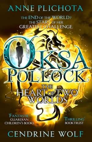 Oksa Pollock: The Heart of Two Worlds de Anne (Author) Plichota