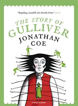 The Story of Gulliver de Jonathan Coe