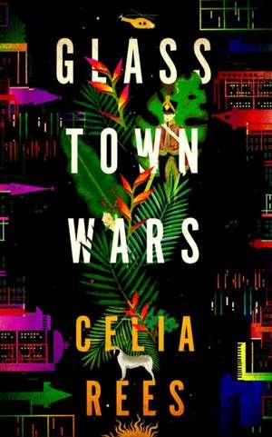 Glass Town Wars de Celia Rees