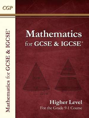 Maths for GCSE and IGCSE (R) Textbook, Higher (for the Grade 9-1 Course) de  CGP Books