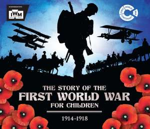 Story of the First World War for Children (1914-1918)