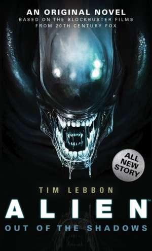 Alien - Out of the Shadows (Book 1)  de Tim Lebbon