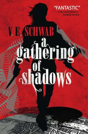 A Gathering of Shadows de Victoria Schwab