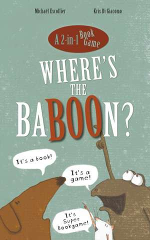 Where's the Baboon? de Michaël Escoffier