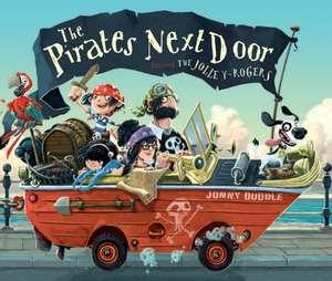 Pirates Next Door de Jonny Duddle