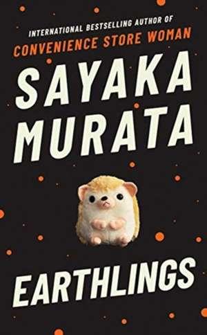 Earthlings de Sayaka Murata