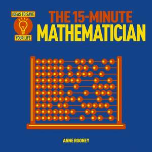 The 15 Minute Mathematician