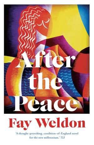 After the Peace de Fay Weldon