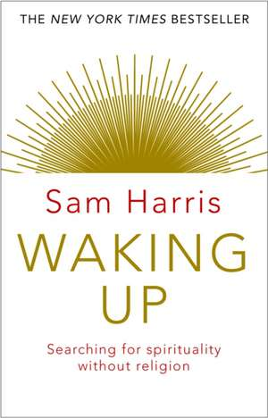 Waking Up de Sam Harris