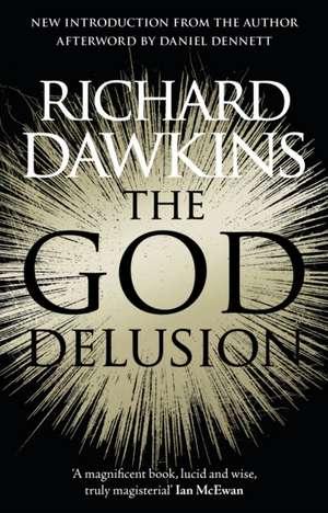 The God Delusion de Richard (Oxford University) Dawkins