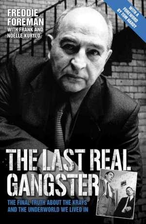 The Last Real Gangster de Freddie Foreman