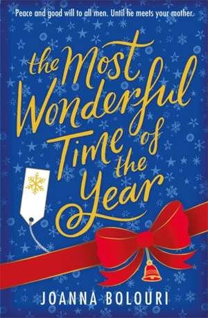 The Most Wonderful Time of the Year de Joanna Bolouri