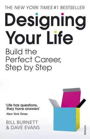 Designing Your Life: Build a Life that Works for You de Bill Burnett