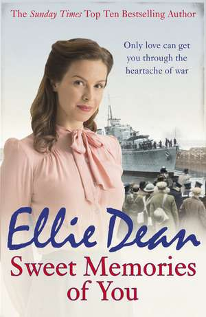 Sweet Memories of You de Ellie Dean