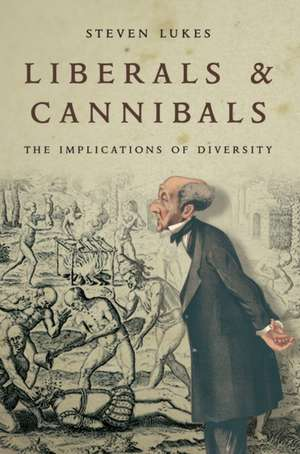 Liberals and Cannibals imagine