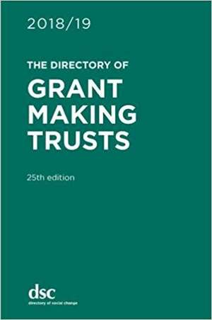 Directory of Grant Making Trusts 2018/19