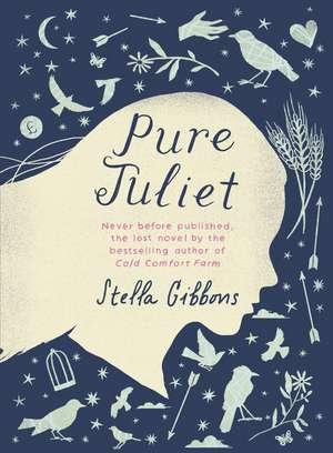 Pure Juliet de Stella Gibbons