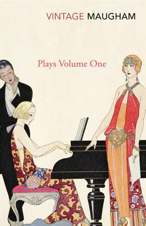 Plays Volume One de W. Somerset Maugham