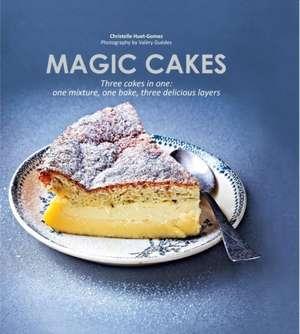 Magic Cakes de Christelle Huet-Gomez