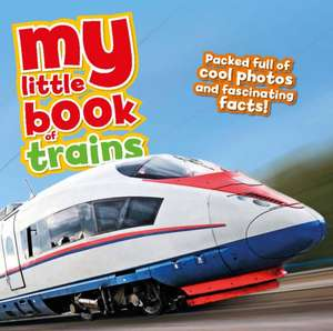 My Little Book Of Trains
