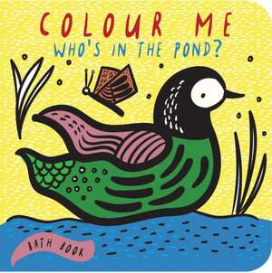 Colour Me: Who's in the Pond? imagine
