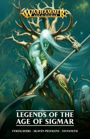 Legends of the Age of Sigmar de David Annandale