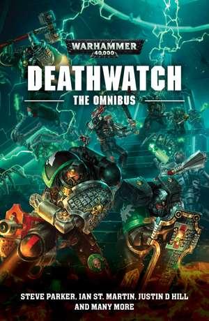 Deathwatch: The Omnibus de Steve Parker