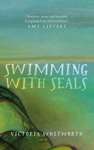 Swimming with Seals de Victoria Whitworth