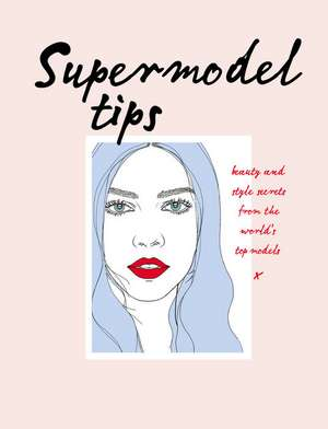 Hobbs, C: Supermodel Tips imagine