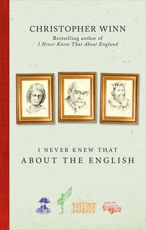 I Never Knew That About the English de Christopher Winn