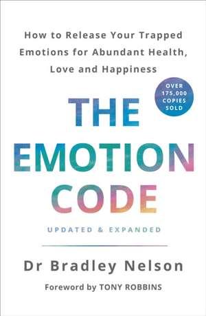 The Emotion Code de Bradley Nelson