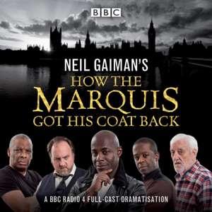Neil Gaiman's How the Marquis Got His Coat Back de Neil Gaiman