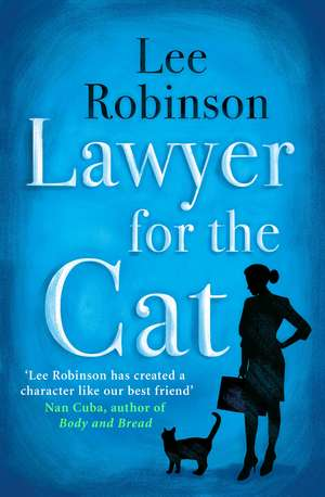 Lawyer for the Cat de Lee Robinson
