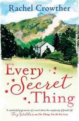 Every Secret Thing de Rachel Crowther