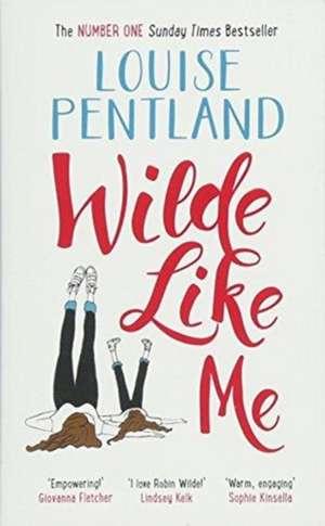 Wilde Like Me de Louise Pentland