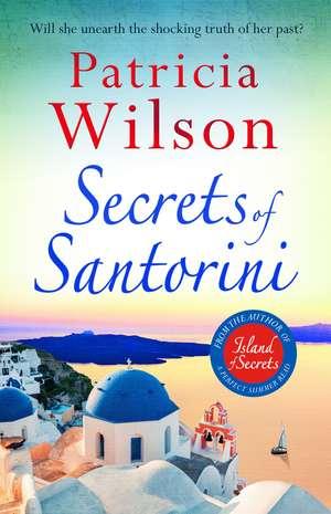 Secrets of Santorini de Patricia Wilson
