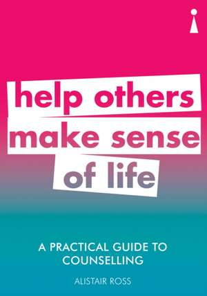 A Practical Guide to Counselling