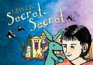 Secret, Secret